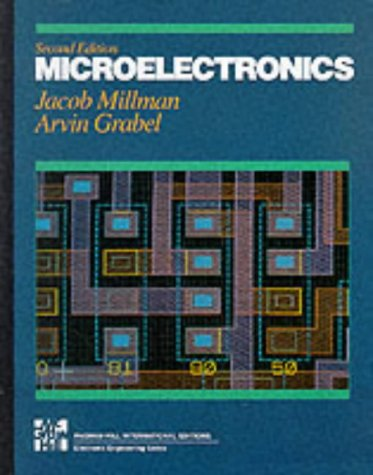 Microelectronics: Digital and Analog Circuits and Systems: Jacob Millman, Arvin