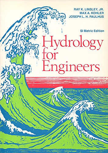 Hydrology for Engineers (The McGraw-Hill series in: Paulhus, Joseph L.H.,