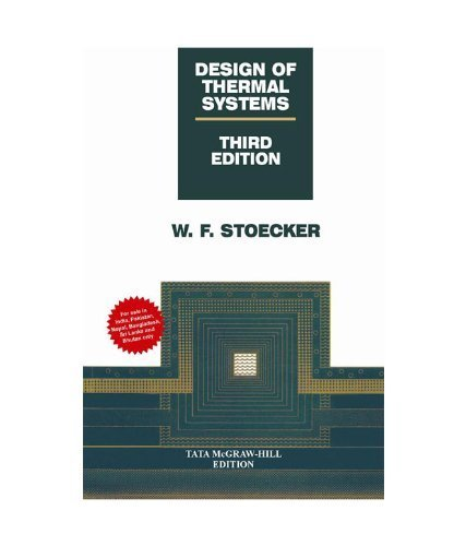 9780071006101 Design Of Thermal Systems 3e Mcgraw Hill International Editions Engineering Series Iberlibro Stoecker Wilbert 0071006109