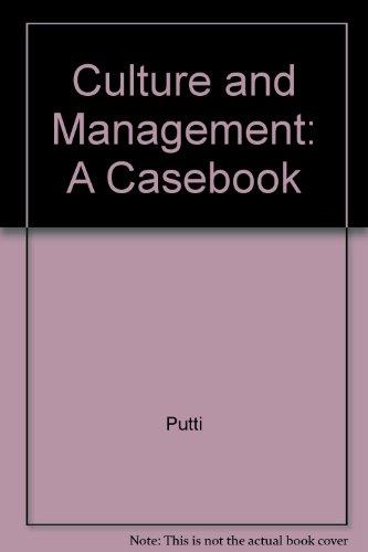 Culture and Management: A Casebook: Joseph M.Putti