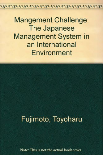 9780071006613: Mangement Challenge: The Japanese Management System in an International Environment