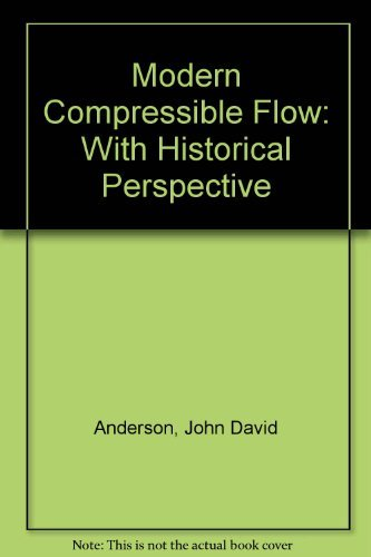 9780071006651: Modern Compressible Flow: With Historical Perspective