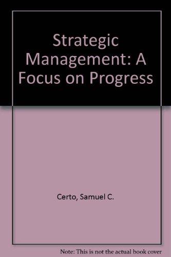 9780071006811: Strategic Management: A Focus on Progress