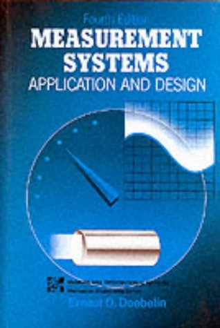9780071006972: Measurement Systems: Application and Design