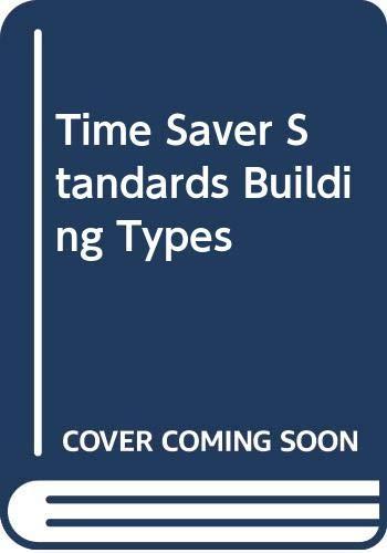 9780071007023: Time Saver Standards Building Types
