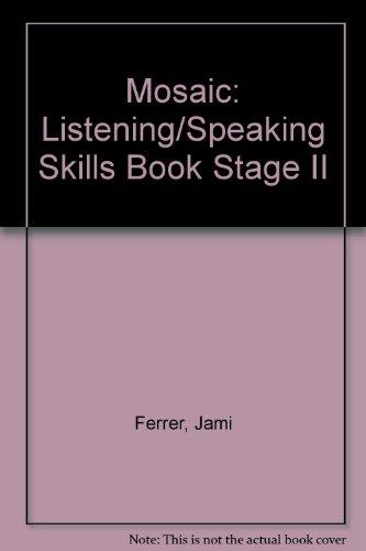 9780071007207: Mosaic: Listening/Speaking Skills Book Stage II