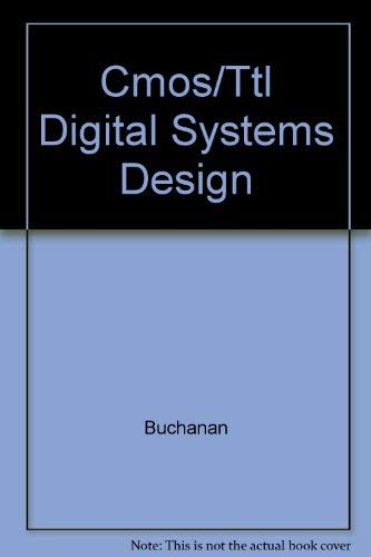 9780071007351: Cmos/Ttl Digital Systems Design