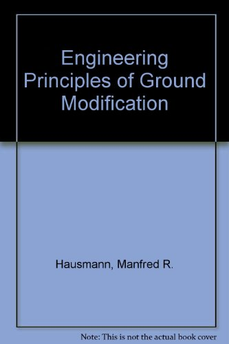 9780071007405: Engineering Principles of Ground Modification