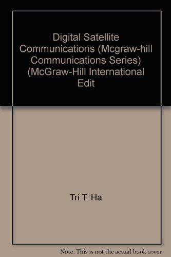 9780071007528: Digital Satellite Communications (Mcgraw-hill Communications Series) (McGraw-Hill International Edit