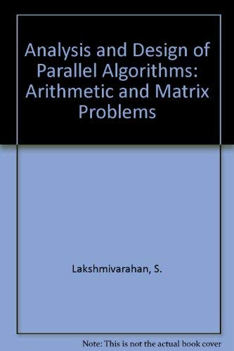 Design and analysis of algorithms first edition abebooks analysis and design of parallel algorithms lakshmivarahan s fandeluxe Image collections