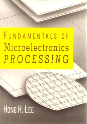 9780071007962: Fundamentals of Microelectronics Processing