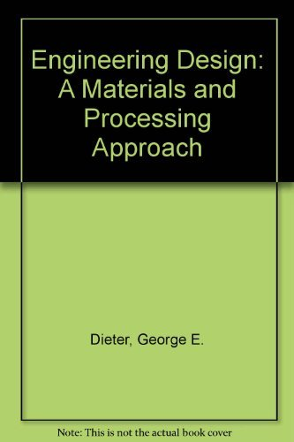 9780071008297: Engineering Design: A Materials and Processing Approach
