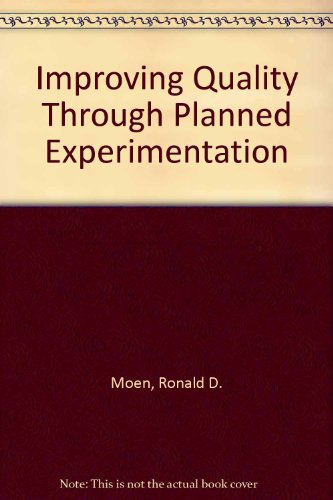 9780071008372: Improving Quality Through Planned Experimentation