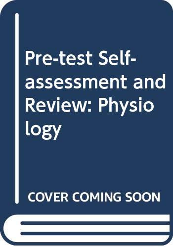 9780071008624: Pre-test Self-assessment and Review: Physiology