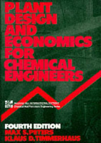 9780071008716: Plant Design and Economics for Chemical Engineers (McGraw-Hill International Editions: Chemical & Petroleum Engineering Series)