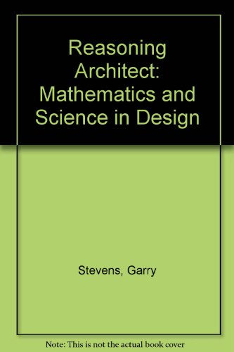 9780071009232: Reasoning Architect: Mathematics and Science in Design