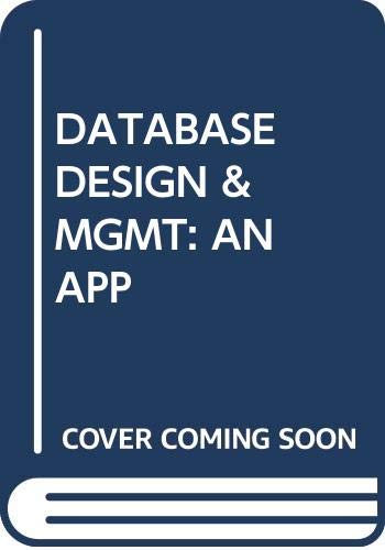9780071009348: Data Base Design and Management: An Applied Approach