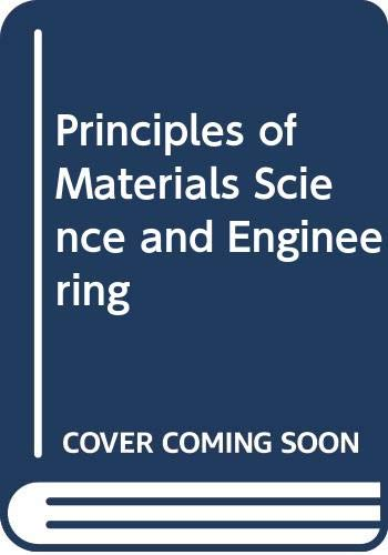 9780071009362: Principles of Materials Science & Engineering, 2 ed.