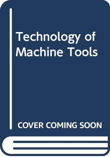 9780071009928: Technology of Machine Tools