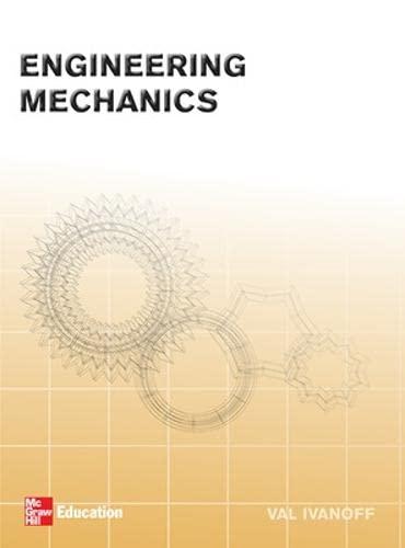 Engineering Mechanics: Val Ivanoff
