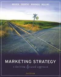 9780071014847: Marketing Strategy a Decision Focused Approach