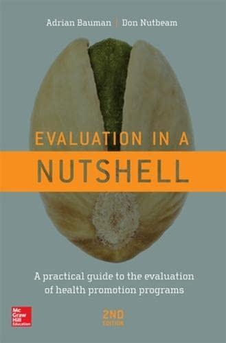 Evaluation in a Nutshell: Adrian Bauman; Don Nutbeam