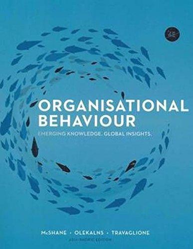 Organisational Behaviour 4th Edition: Mara Olekalns, Steven