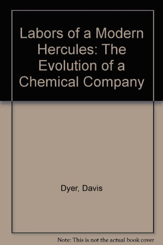 9780071032315: Labors of a Modern Hercules: The Evolution of a Chemical Company