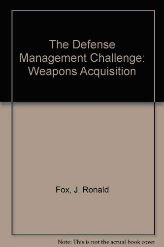 9780071032346: The Defense Management Challenge: Weapons Acquisition