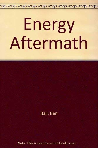 9780071032483: Energy Aftermath