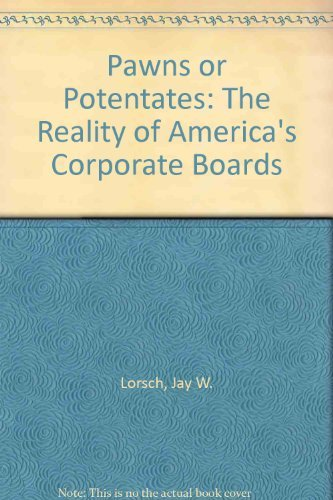 9780071032520: Pawns or Potentates: The Reality of America's Corporate Boards