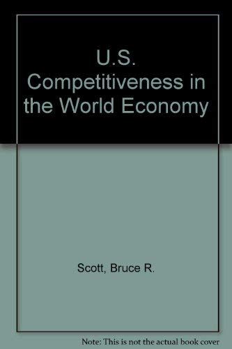 9780071032667: U.S. Competitiveness in the World Economy