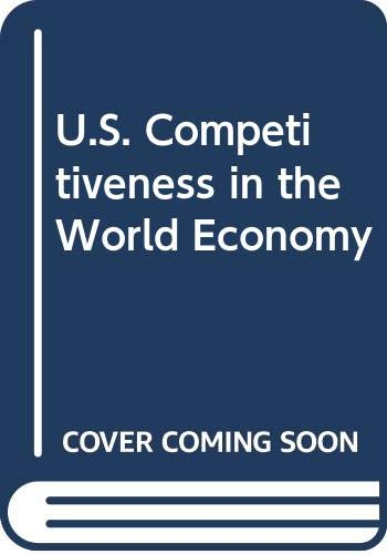 9780071032674: U.S. Competitiveness in the World Economy