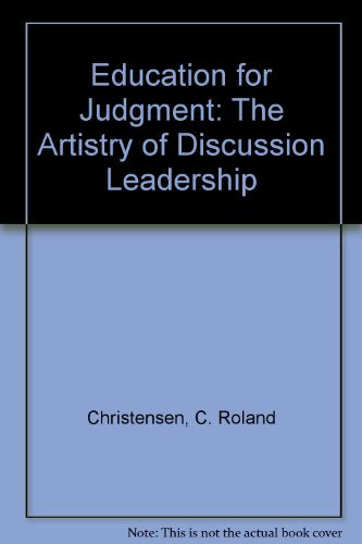9780071033077: Education for Judgment: The Artistry of Discussion Leadership