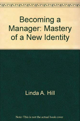 9780071033138: Becoming a Manager