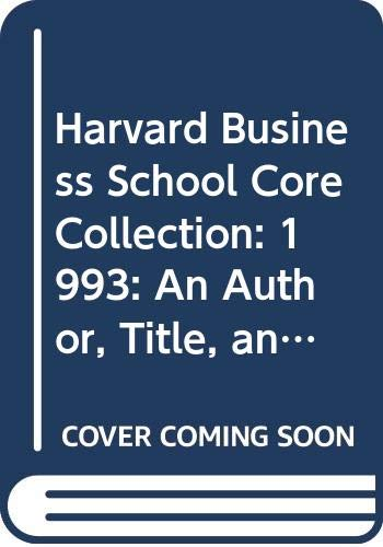 9780071034135: Harvard Business School Core Collection: 1993: An Author, Title, and Subject Guide (Baker Library reference series)