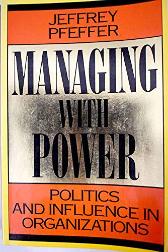 9780071034524: Managing With Power: Power and Influence in Organizations