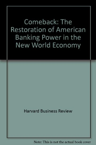 9780071035965: Comeback: The Restoration of American Banking Power in the New World Economy