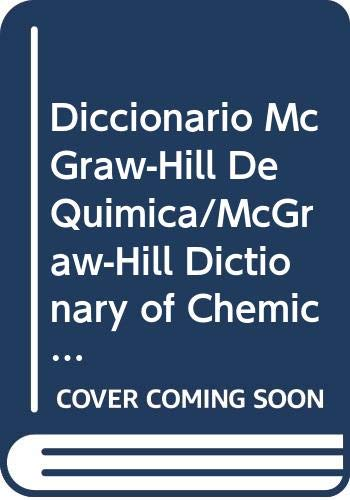 9780071040976: Diccionario McGraw-Hill De Quimica/McGraw-Hill Dictionary of Chemical Terms (Mcgraw-Hill Spanish Language Books) (Spanish Edition)