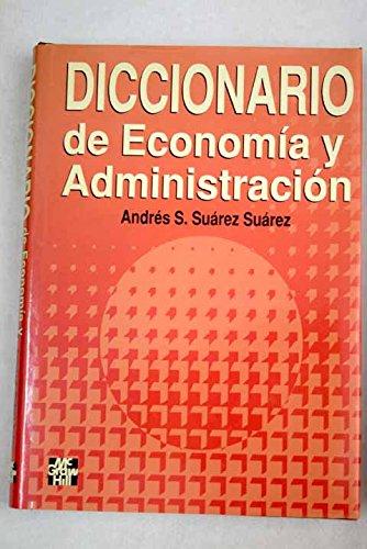 9780071041584: Diccionario De Economia Y Administracion (Dictionary of Economics and Administration)