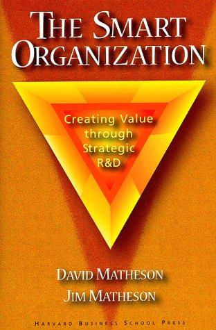 9780071050548: The Smart Organization: Creating Value Through Strategic R&D