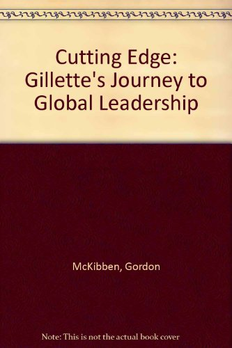 9780071050555: Cutting Edge: Gillette's Journey to Global Leadership