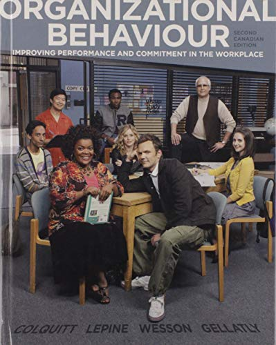 9780071051620: ORGANIZATIONAL BEHAVIOUR Improving Performance and Commitment in the Workplace