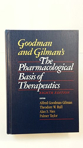 9780071052702: Goodman and Gilman's the Pharmacological Basis of Therapeutics