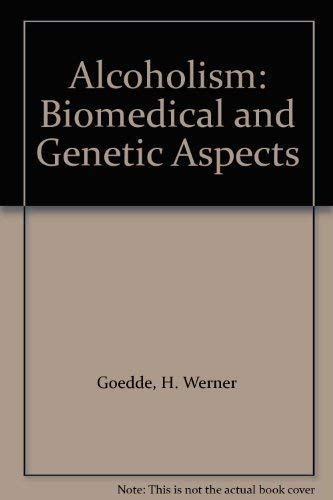 9780071052733: Alcoholism: Biomedical and Genetic Aspects