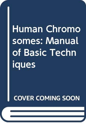 9780071053235: Human Chromosomes: A Manual of Basic Techniques