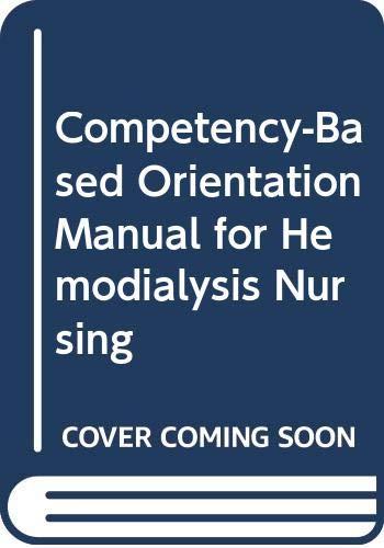 9780071053259: Competency-Based Orientation Manual for Hemodialysis Nursing