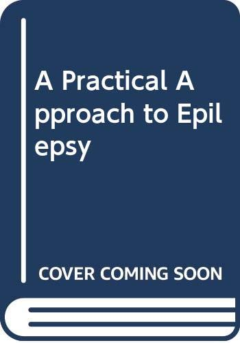 9780071053402: A Practical Approach to Epilepsy