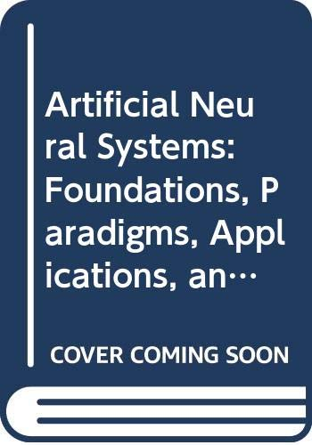 9780071053563: Artificial Neural Systems: Foundations, Paradigms, Applications, and Implementations (Neural Networks, Research and Applications)