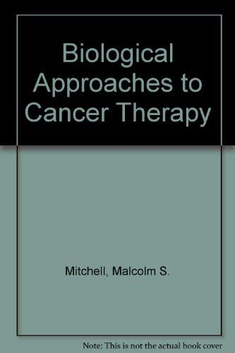 9780071053976: Biological Approaches to Cancer Treatment: Biomodulation